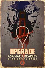 Upgrade (A Grifter's Song Book 8) Kindle Edition