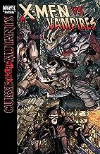 X-Men: Curse of the Mutants - X-Men vs. Vampires (2010) #2 (of 2) (X-Men: Curse of the Mutants Saga)