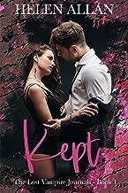 Kept: The Lost Vampire Journals Book 1 (The Kept Series)
