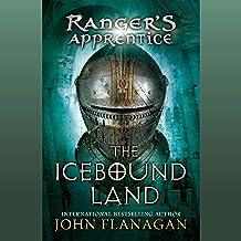 The Icebound Land: Ranger's Apprentice, Book 3