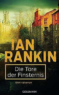 Die Tore der Finsternis - Inspector Rebus 13: Kriminalroman (Ein Inspector-Rebus-Roman) (German Edition)