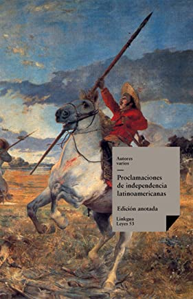 Proclamaciones de independencia latinoamericanas (Leyes nº 53) (Spanish Edition)
