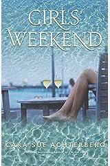 Girls' Weekend Kindle Edition