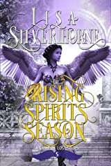 The Rising Spirits Season: A Paranormal Angel Romance Fantasy (A Game of Lost Souls Book 5) Kindle Edition