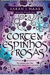 Corte de espinhos e rosas - Corte de espinhos e rosas - vol. 1 eBook Kindle