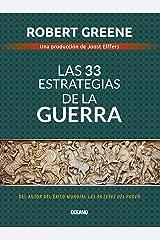 Las 33 estrategias de la guerra (Biblioteca Robert Greene) (Spanish Edition) Kindle Edition