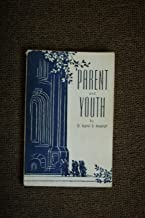 Parent and youth: Y Asahel D. Woodruff (Course number 25, Family Relations Department, for the Sunday Schools...[1953])