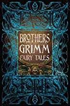 The Brothers Grimm: The Complete Fairy Tales of the Brothers Grimm (English Edition)