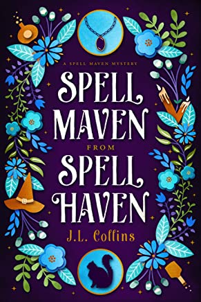 Spell Maven from Spell Haven (Spell Maven Mystery Book 1) (English Edition)
