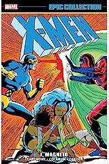 X-Men Epic Collection: I, Magneto (Uncanny X-Men (1963-2011)) Kindle Edition