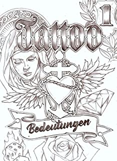 Tattoo Bedeutungen: Tattoo Symbolik