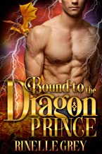 Bound to the Dragon Prince (Return of the Dragons Book 2)