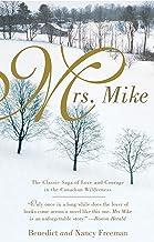Mrs. Mike (A Mrs. Mike Novel)
