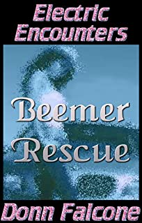 Beemer Rescue (Electric Encounters)