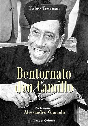 Bentornato don Camillo (Collana Letteraria Vol. 6)