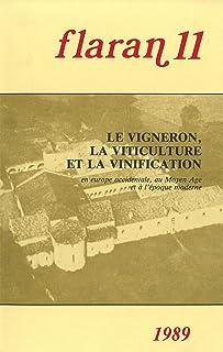 Le vigneron, la viticulture et la vinification: En Europe occidentale, au Moyen Âge et à l'époque moderne