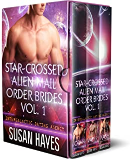 Star-Crossed Alien Mail Order Brides Collection - Vol. 1 (Star-Crossed Alien Mail Order Brides: Collection)