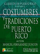 Costumbres y Tradiciones de Puerto Rico (Clásicos de Puerto Rico nº 5) (Spanish Edition)