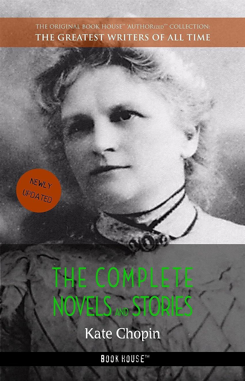 温かい印象的報復Kate Chopin: The Complete Novels and Stories (The Greatest Writers of All Time Book 22) (English Edition)