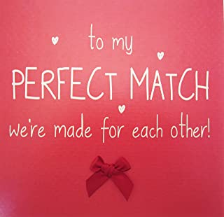 white cotton cards To My Perfect Match We're Made for Each Other Hand Finished Valentine's Day Card (Code VLS25)