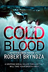 Cold Blood: A gripping serial killer thriller that will take your breath away (Detective Erika Foster Book 5) (English Edition) Formato Kindle