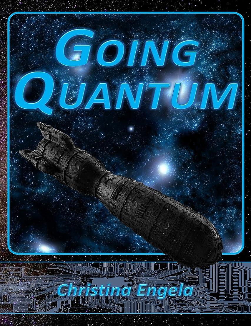未知の最初墓Going Quantum (English Edition)
