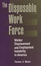 The Disposable Work Force: Worker Displacement and Employment Instability in America (Social Institutions and Social Change) (English Edition)
