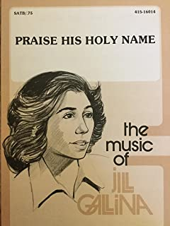 Praise His Holy Name (SATB, with Piano) (415-16014)