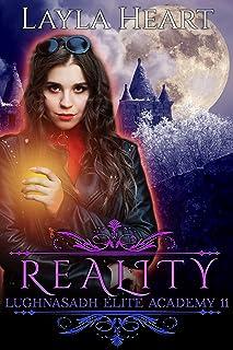 Reality (Lughnasadh Elite Academy 11): A New Adult Paranormal Reverse Harem Academy Romance Serial