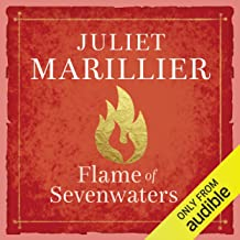 Flame of Sevenwaters: Sevenwaters, Book 6