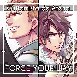 """Force Your Way (From """"Final Fantasy VIII"""")"""