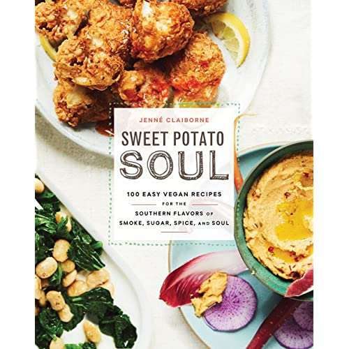 Sweet Potato Soul 100 Easy Vegan Recipes For The Southern Flavors