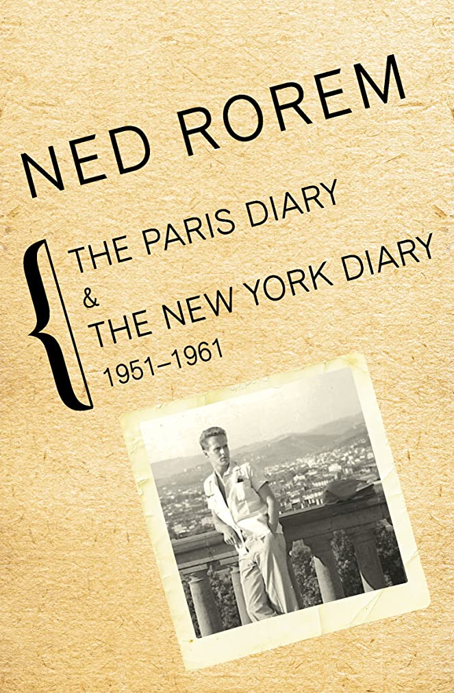 忘れる行進悪因子The Paris Diary & The New York Diary, 1951–1961 (English Edition)