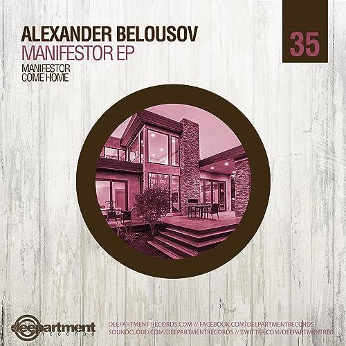 Manifestor EP (Original Mix) by Alexander Belousov on Amazon Music