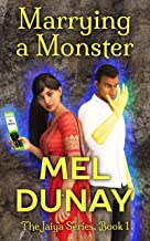 Marrying A Monster (The Jaiya Series Book 1) (English Edition)