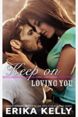 Keep On Loving You (A Calamity Falls Small Town Romance Novel Book 1) Kindle Edition