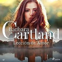 Lección de Amor: La Colección Eterna de Barbara Cartland 37