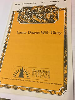 Easter Dawns With Glory (SATB and Keyboard)