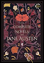 The Complete Novels of Jane Austen (Timeless Classics, 1)