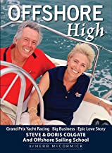 Offshore High: Steve and Doris Colgate and Offshore Sailing School