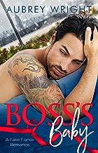 Boss's Baby: A Fake Fiance Romance