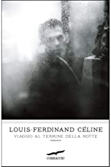 Viaggio al termine della notte (Italian Edition) Kindle Edition