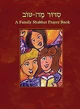 Siddur Mah Tov: A Family Shabbat Prayerbook