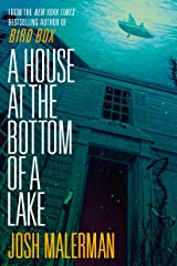 A House at the Bottom of a Lake Kindle Edition