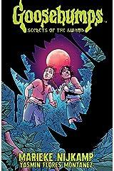 Goosebumps: Secrets of the Swamp Kindle Edition