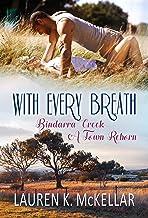 With Every Breath (Bindarra Creek A Town Reborn Book 5)