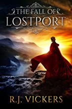 The Fall of Lostport: A Kinship Thrones Epic Fantasy