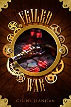 The Veiled War: A Quirky Steampunk Fantasy Series (The Viper and the Urchin Book 8)