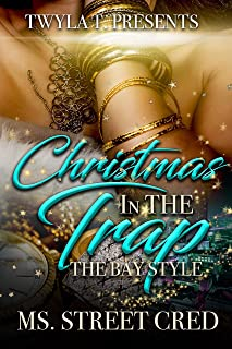 Christmas In The Trap: The Bay Style (English Edition)