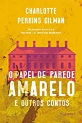 O papel de parede amarelo: e outros contos eBook Kindle